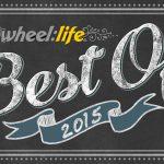 Top 10 Wheel:Life Stories of 2015